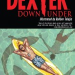 Dexter Down Under (2014) (Fan Made TPB)