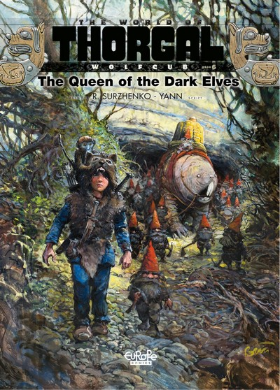 The World of Thorgal – Wolfcub #6 – The Queen of the Dark Elves (2021)