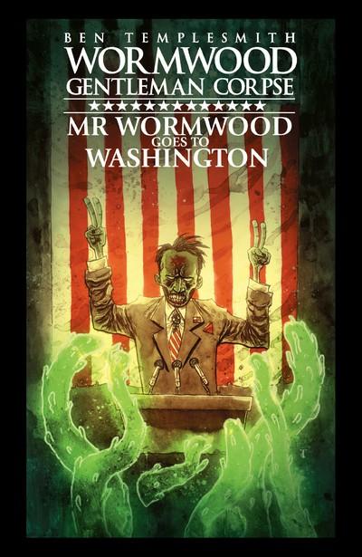 Wormwood Gentleman Corpse – Mr. Wormwood Goes to Washington (2018)