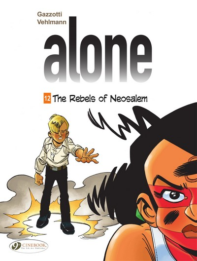 Alone #12 – The Rebels of Neosalem (2021)