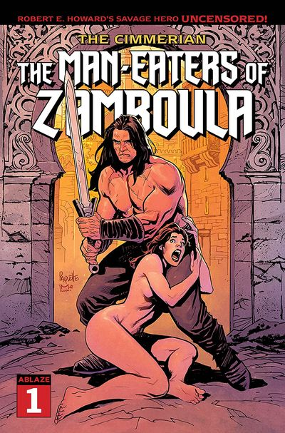The Cimmerian – The Man-Eaters of Zamboula #1 (2021)