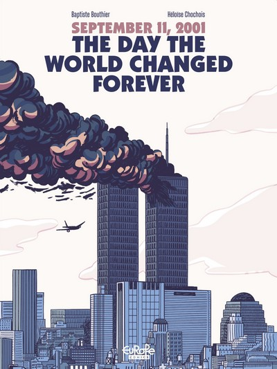 September 11, 2001 – The Day the World Changed Forever (2021)