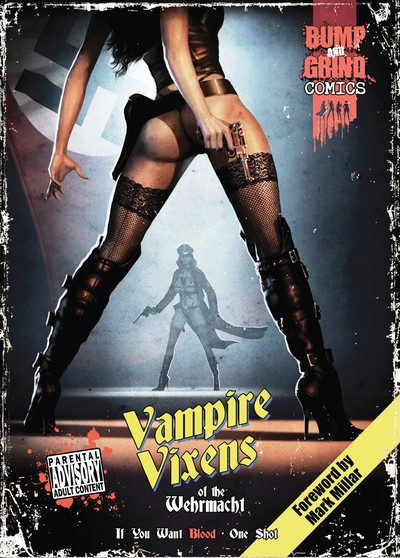 Vampire Vixens of the Wehrmacht – If You Want Blood (2013)