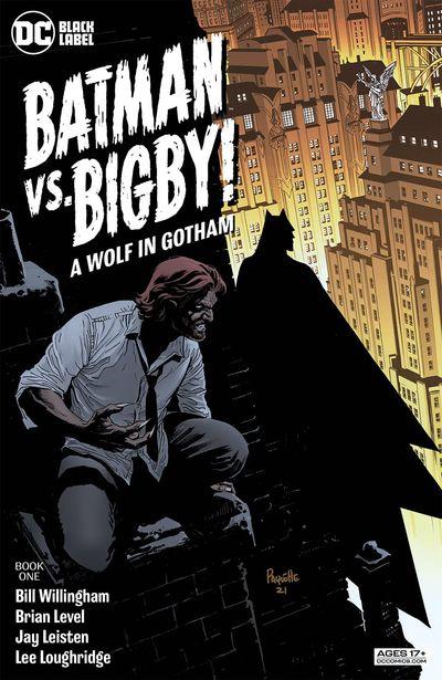 Batman Vs. Bigby! A Wolf In Gotham #1 (2021)