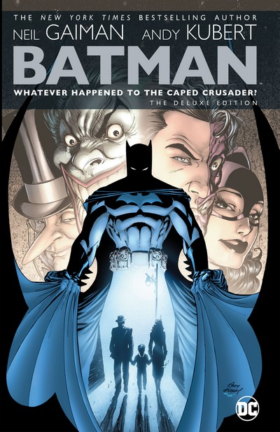 Batman – Whatever Happened to the Caped Crusader – The Deluxe Edition (TPB) (2020 Edition)