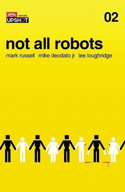 Not All Robots #2 (2021)