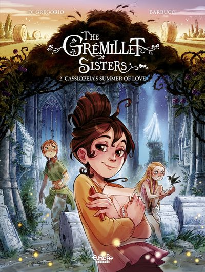 The Grémillet Sisters #2 – Cassiopeia's Summer of Love (2021)