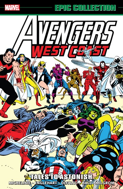 Avengers West Coast Epic Collection Vol. 3 – Tales To Astonish (2020)