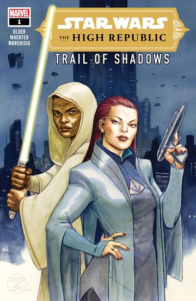 Star Wars – The High Republic – Trail Of Shadows #1 (2021)