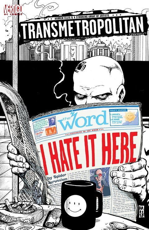 Transmetropolitan – I Hate It Here