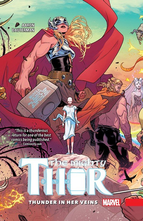 Mighty Thor Vol. 1 – Thunder In Her Veins