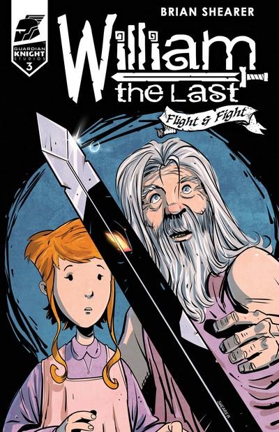 William the Last – Flight & Fight #3 (2019)