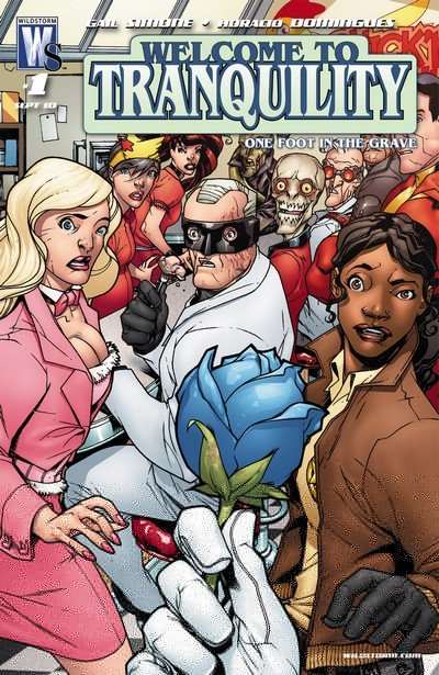 Welcome To Tranquility – One Foot in the Grave #1 – 6 (2010-2011)
