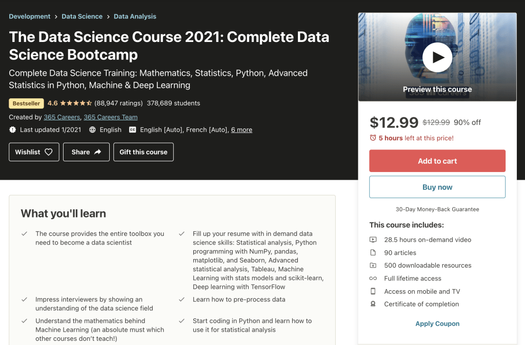 The Data Science Course 2021: Complete Data Science Bootcamp