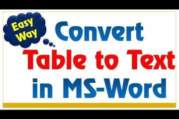 How to Convert Table to Text in MS Word