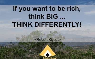 (Inspire) If you want to be rich, think BIG … THINK DIFFERENTLY!
