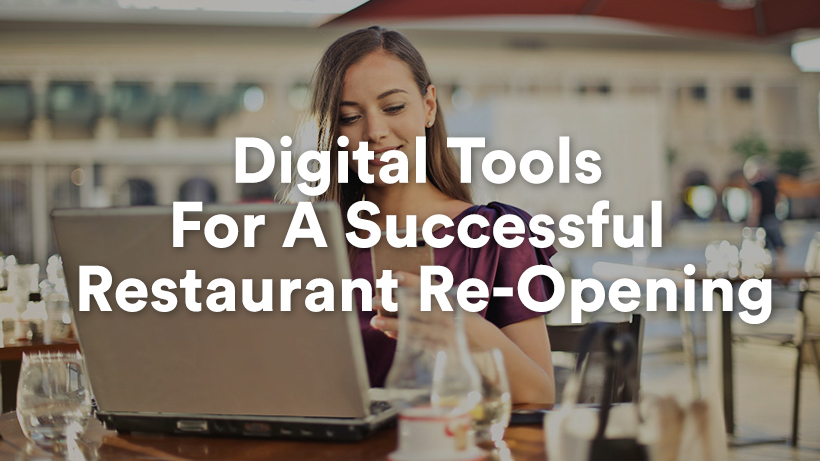 Digital Tools For A Successful Restaurant Re-Opening