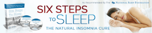 The Best Insomnia Natural Cure – Six Steps To Sleep Review