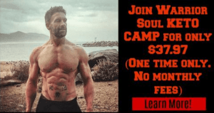 Warrior Soul Keto Camp Review – Ketogenic Diet Guidelines and Recipes for Success!