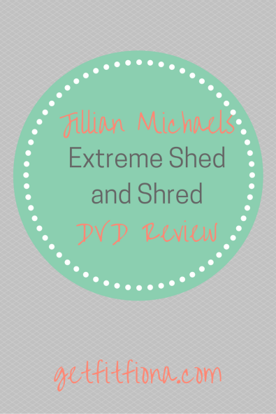 Jillian Michaels Extreme Shed and Shred DVD Review