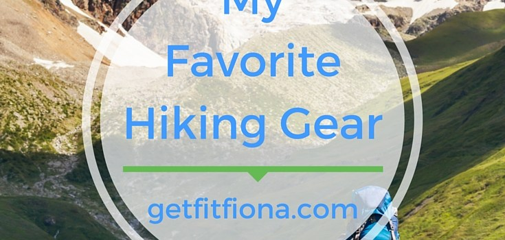 My Favorite Hiking Gear June 13 2016