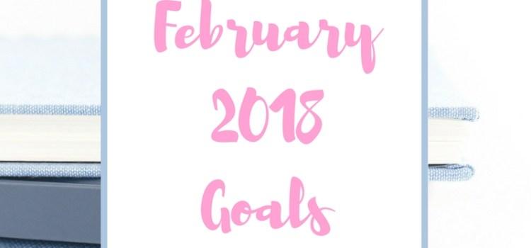 February 2018 Goals
