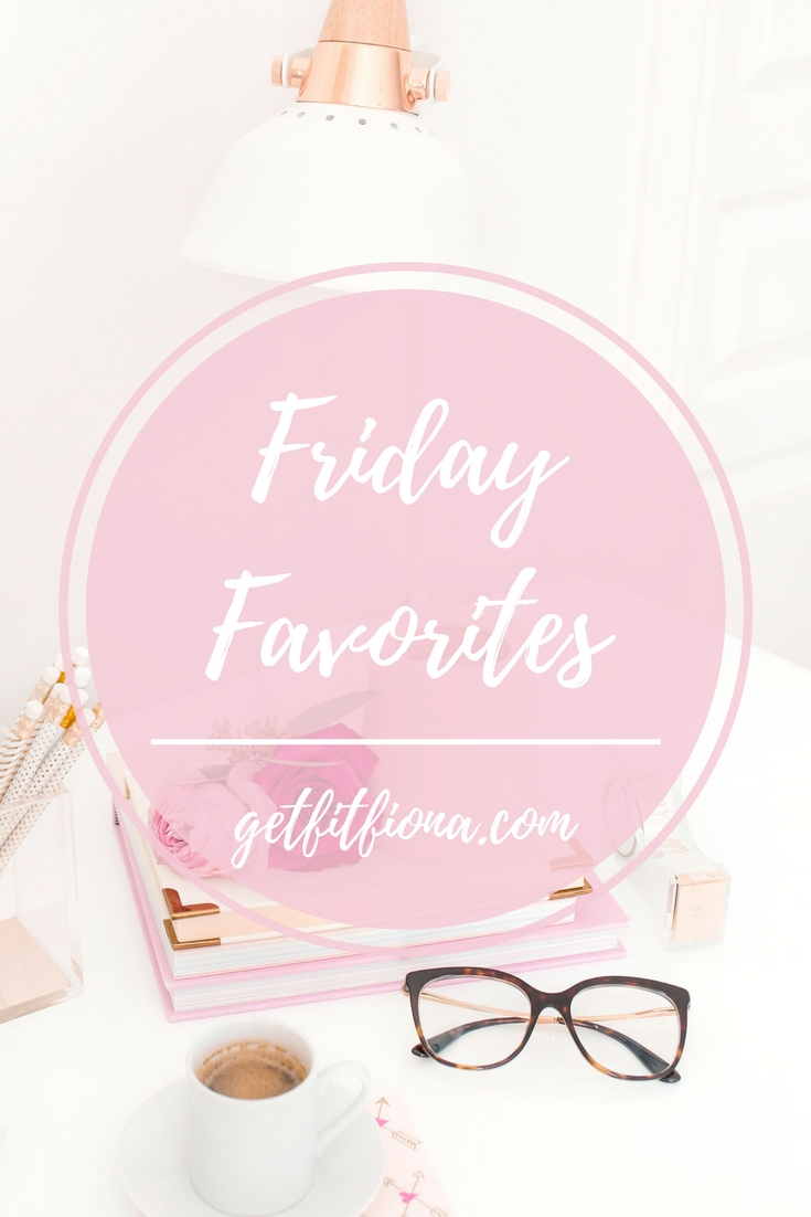 Friday favorites october get fit fiona