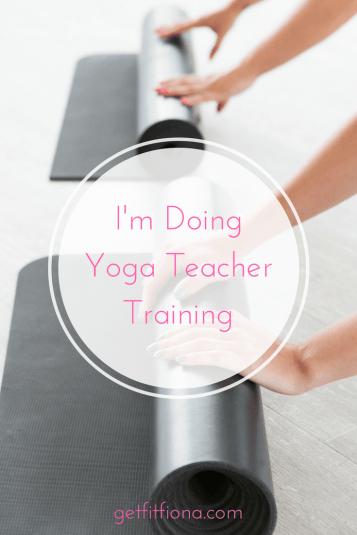 I'm Doing Yoga Teacher Training