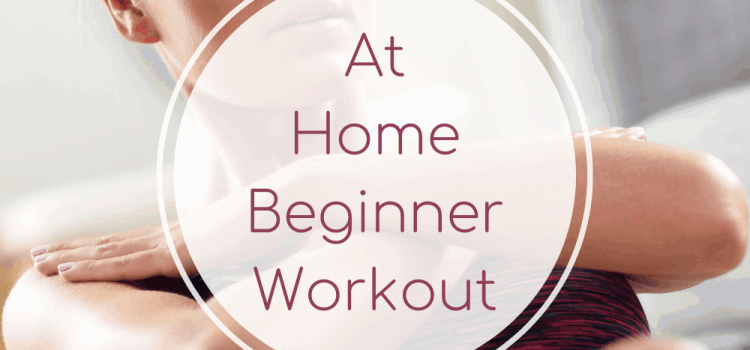 At Home Beginner Workout