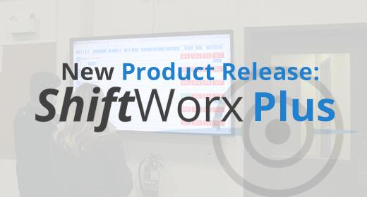 ShiftWorx Plus Press Release