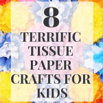 Tissue Paper Crafts Ideas 8 Terrific Tissue Paper Crafts For Kids 683x1024 tissue paper crafts ideas|getfuncraft.com