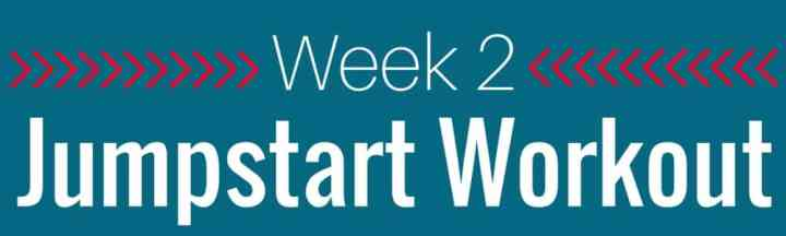 A blue rectangle with the words Week Jumpstart Workout