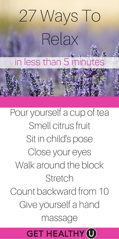 Unwind with these easy ways to relax in less than five minutes.