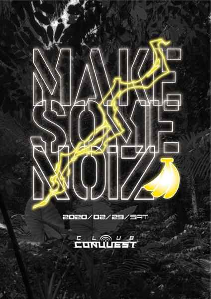 Make Some Noize hiroshima club night flyer