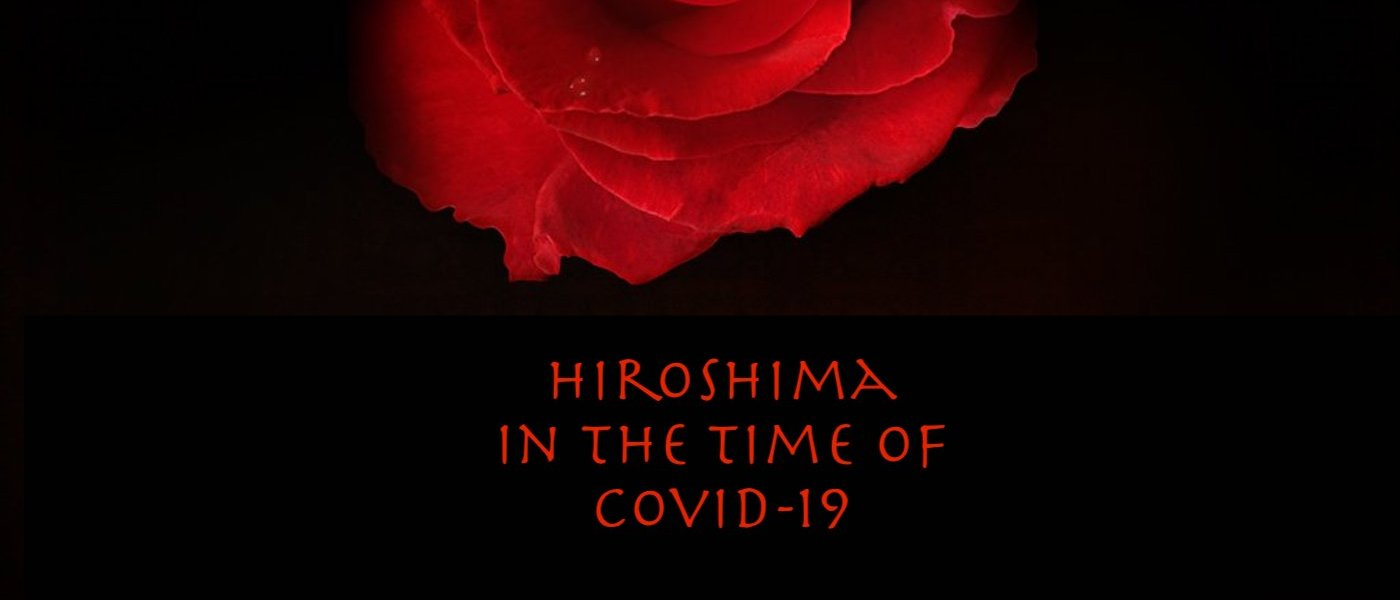 Hiroshima in the time of Covid-19