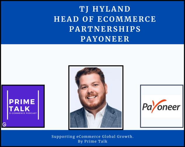 TJ Hyland face photo with logos of payoneer, getida, primetalk