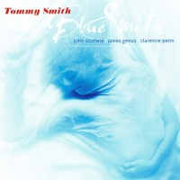Tommy Smith - Blue Smith (1999) {PS3 ISO + FLAC}