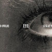 SEKAI NO OWARI - EYE [FLAC + MP3 320] [2019.02.27]