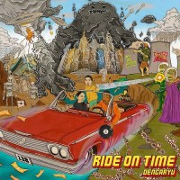 田我流 (Dengaryu) - Ride On Time [FLAC / WEB] [2019.04.24]