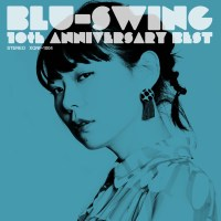 BLU-SWING - BLU-SWING 10th ANNIVERSARY BEST [FLAC / WEB] [2019.05.08]