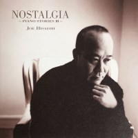 久石譲 (Joe Hisaishi) - NOSTALGIA ~PIANO STORIES III~ [FLAC / 24bit Lossless / WEB] [1998.10.14]