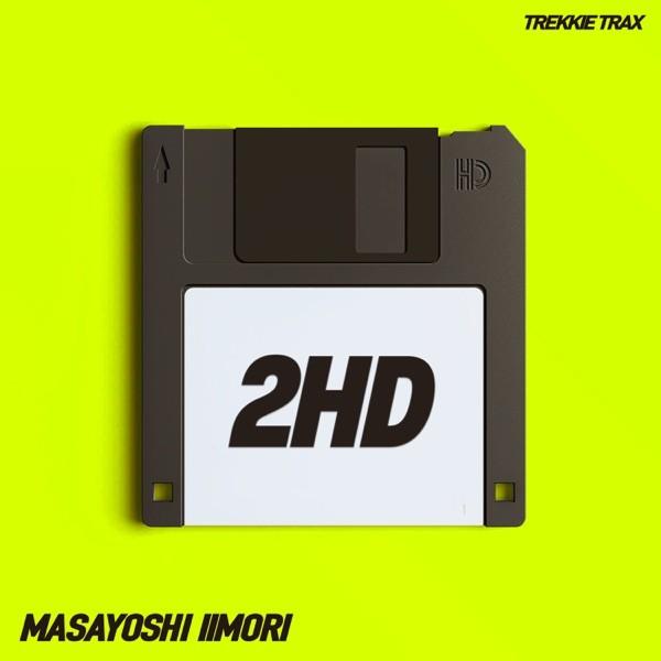 [Single] Masayoshi Iimori – 2HD [FLAC / 24bit Lossless / WEB] [2021.04.23]