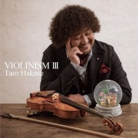 葉加瀬太郎 (Taro Hakase) - VIOLINISM III [FLAC / 24bit Lossless / WEB] [2017.08.02]