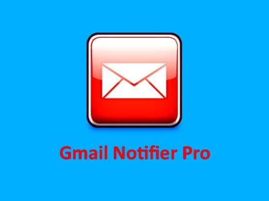 Gmail Notifier Pro Free Download