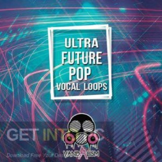 Vandalism-Ultra-Future-Bass-Vocals-Latest-Version-Free-Download-GetintoPC.com