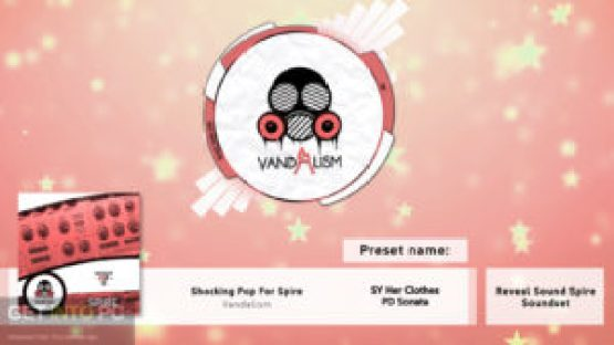 Vandalism Shocking Pop For Spire (SOUNDBANK) Direct Link Download-GetintoPC.com