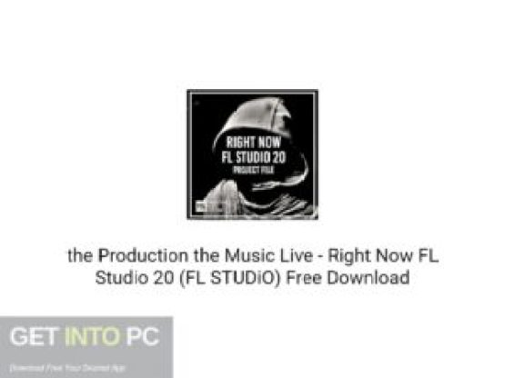 the Production the Music Live Right Now FL Studio 20 (FL STUDiO) Free Download-GetintoPC.com