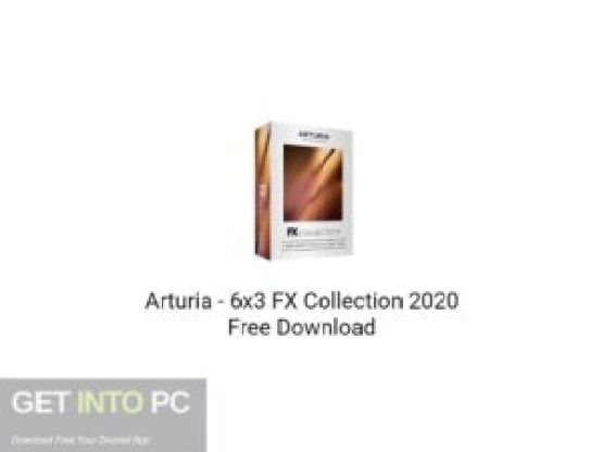Arturia 6x3 FX Collection 2020 Free Download-GetintoPC.com.jpeg