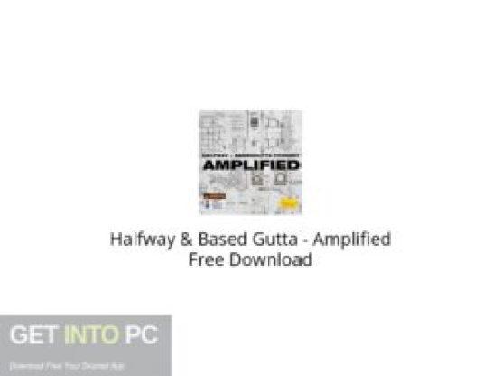 Halfway & Based Gutta Amplified Free Download-GetintoPC.com.jpeg
