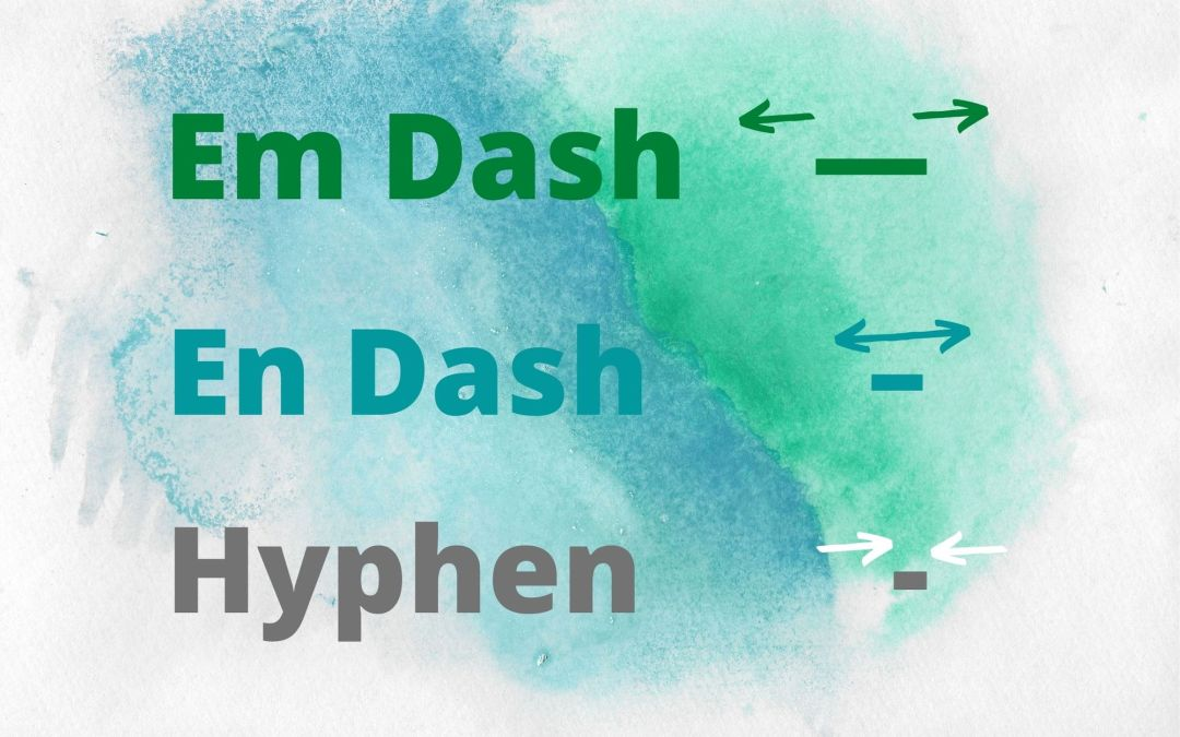 Hyphens, Em Dashes, and En Dashes: When to Use Them and How to Type Them